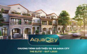 Chương trình bán hàng dự án Aqua City phân khu The Elite mở rộng áp dụng từ [2/2020