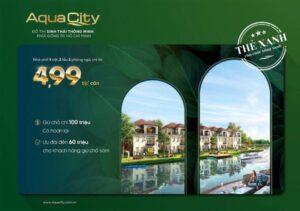 Dự án đô thị sinh thái thông minh Aqua City lần đầu ra mắt sản phẩm nhà phố có giá chỉ từ 4.99 tỷ đồng/căn.