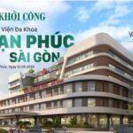Chính thức khởi công Bệnh viện Đa khoa Vạn Phúc Sài Gòn tại khu đô thị Vạn Phúc City.